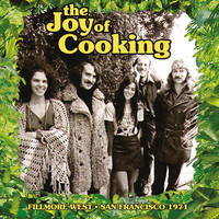 JOY OF COOKING  -FILLMORE WEST, SAN FRANCISCO 1971-  CD