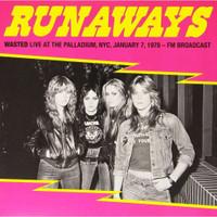 RUNAWAYS -WASTED: LIVE AT THE PALLADIUM, NYC,7TH JAN.1978  CD