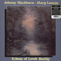 JOHNNY BLACKBURN & MARY LAUREN  - Echoes of Love's Reality (80s psych)LP