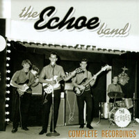 ECHOE BAND  -Complete Recordings (One of South Florida's hottest 60s garage/Psych bands )CD