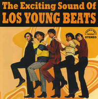YOUNG BEATS, LOS -Exciting Sound of  (rare Columbian 66 garage Pokora fave!))  CD