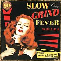 SLOW GRIND FEVER  -VOL. 3 & 4(50s Slow Dance!) COMP CD