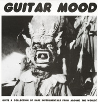 GUITAR MOOD   - VA  60s QUITE A COLLECTION OF RARE INSTRUMENTALS FROM AROUND THE WORLD  COMP LP