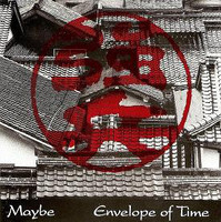 MAYBE- ENVELOPE OF TIME (English lyrics Byrds style) CD
