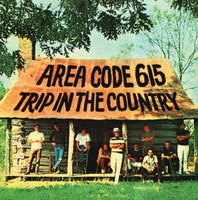 AREA CODE 615  - Trip in the Country   ( 70s rock / garage psych hybrid )   CD
