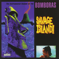 BOMBORAS - Savage Island  (instrumental/surf/garage 60s style!)LP