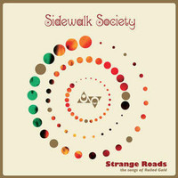 SIDEWALK SOCIETY -STRANGE ROADS - THE SONGS OF ROLLED GOLD (COLORED)