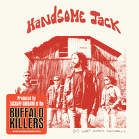 HANDSOME JACK  - Do What Comes Naturally ( blues fused rock and roll)digipack CD