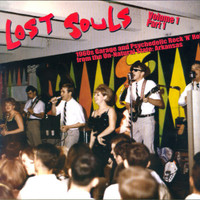 LOST SOULS #1 - Unreleased 1960s Garage & Psych from Arkansas- 180 gram COLOR VINYL
