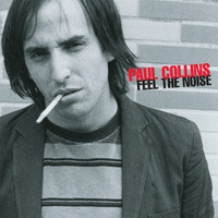 COLLINS, PAUL  - Feel The Noise  digipack -  CD