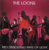 LOONS - Red Dissolving Rays of Light ( 60s style garage psych) BLACK VINYL -LP