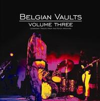 BELGIAN VAULTS  - VA  Vol 3  -  180 gram  PLUS CD INSERT & LINERS  (Rare 60s Belgian psych , garage ) -   COMPLP