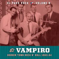 EL PASO ROCK   - Vol 8 -EL VAMPIRO  63-64 Surf Instros -  COMPCD