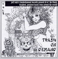 TRASH ON DEMAND-Vol 3 - 20 of the finest trashiest punkiest bands from around the world  (1999) -CD