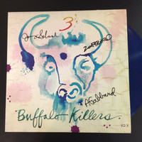BUFFALO KILLERS  - 3  (Autographed by all band members-BLUE VINYL!   LP