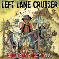 LEFT LANE CRUISER  - Rock Them Back to Hell   digipack  -    CD