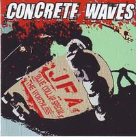 CONCRETE WAVES-  JFA-Blue Collar Special/Worthless  -split release  Skatepunk classic prod by Duane Peters -  LP