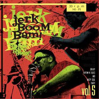 JERK BOOM BAM #5- Blues & Nasty Soul Party -COMPLP