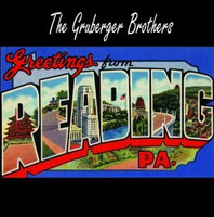 GRUBERGER BROTHERS  - Greetings From Reading PA (ltd ed of 500 w.  insert & liner notes (proto punk  GIZMOS AFRICA KORPS) LP