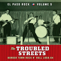 EL PASO ROCK   - Vol 5  Troubled Streets  (60s Texas ) -  COMPCD