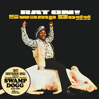 SWAMP DOGG   - Rat On!-1971 SOUTHERN SOUL-CLASSIC BLACK vinyl LP