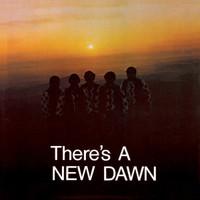 NEW DAWN - There's A New Dawn  -Ltd ed w download (rare 60s psych w demos) LP