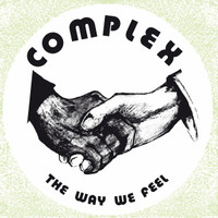 COMPLEX  - The Way We Feel (70s pop psych 180 gram w insert & rare pictures)LP
