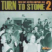 TURN TO STONE - VOl 2  Ltd ed of 400 Rare 60s garage - COMPLP