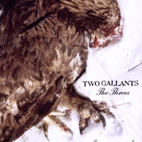TWO GALLANTS - The Throes- DBL LP Gatefold cover -FIRST PRESSING