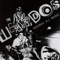 WEIRDOS -Destroy all Music -GREEN VINYL Ltd edition- L.A.77 PUNK  45 RPM