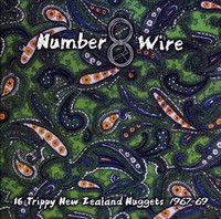 NUMBER 8 WIRE  - VA 16 Trippy New Zealand Psych Nuggets 1967-69   -  COMPLP