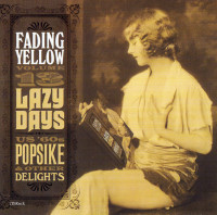 FADING YELLOW #13  -Lazy Days  (U.S 60s Pop Psych and other delights) COMPCD