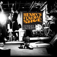 HENRY'S FUNERAL SHOE  - Donkey Jacket  digipack  (Raw, fuzzed-out, garage-boogie attitude) -   CD
