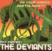 FARREN, MICK & DEVIANTS- On Your Knees Earthlings  1967-2001 w  Chrissie Hynde and Mark Ramone --  CD