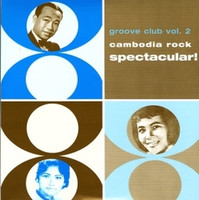 GROOVE CLUB 2  -  VA   Cambodia Rock Spectactular - 70s rock w 36 page booklet w photos -  COMPCD
