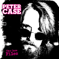 CASE, PETER - The Case Files (PLIMSOULS/NERVES/BREAKAWAYS) - Digipak ltd ed - CD