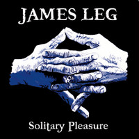 JAMES LEG of the BLACK DIAMOND HEAVIES  - Solitary Pleasure - WHISKEY BROWN VINYL*  PLUS POSTER -