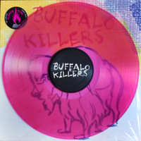 BUFFALO KILLERS   - s/t  FIRST LP  LTD ed of 150 FLAMING PINK TRANSLUCENT VINYL W INNER SLV.  Great stoner psych LP