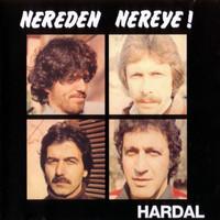HARDAL- NEREDEN NEREYE!  (70s Turkish psych)CD