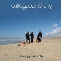 OUTRAGEOUS CHERRY - Seemingly Solid Reality  ( critically acclaimed glam/psych GET IT!!  )-   CD