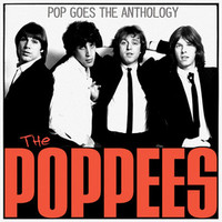 POPPEES - Pop Goes The Anthology (POWERPOP) CD