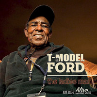 T MODEL FORD  - The Ladies Man-  (Muddy, The Black Keys, RL Burnside, John Lee, Howlin' Wolf style )-   CD