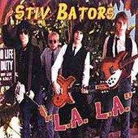 BATORS, STIV  - L.A L.A  ( powerpop garage )  -    CD