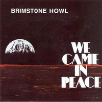 BRIMSTONE HOWL - We Came in Peace - (with non lp track) -  CD