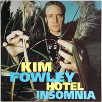 FOWLEY, KIM- Hotel Insomnia  CD