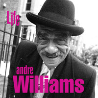WILLIAMS, ANDRE - Life - black vinyl LAST COPIES!  -