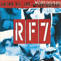 RF7  - Satan Versus The Working Man (Legendary OC Hardcore 70s punkers) CD