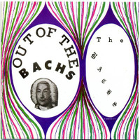 BACHS, THE - Out of the Bachs (60s psych punk)CD