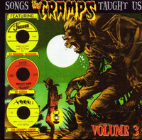 SONGS THE CRAMPS TAUGHT US  - Vol. 3  76 min. Full color 24 page booklet.-   COMP CD