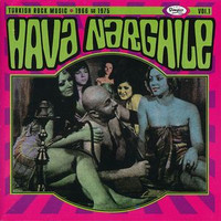HAVA  NARGHILE-Vol 1 (fantastic comp of 1967-75 Turkish psych) COMPCD